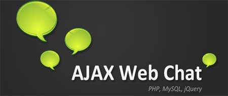 Making an AJAX Web Chat – PHP and MySQL
